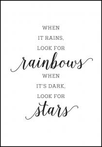 Lagervaror egen produktion When it rains, look for rainbows Poster