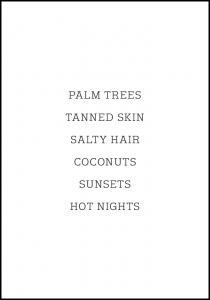 Bildverkstad Palm trees - Tanned skin - Salty Hair Poster