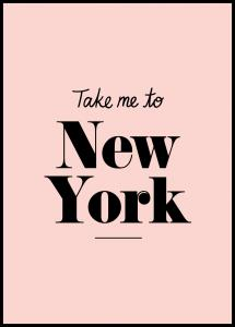 Bildverkstad Take me to New York - Pink Poster