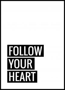Bildverkstad Follow Your Heart Poster