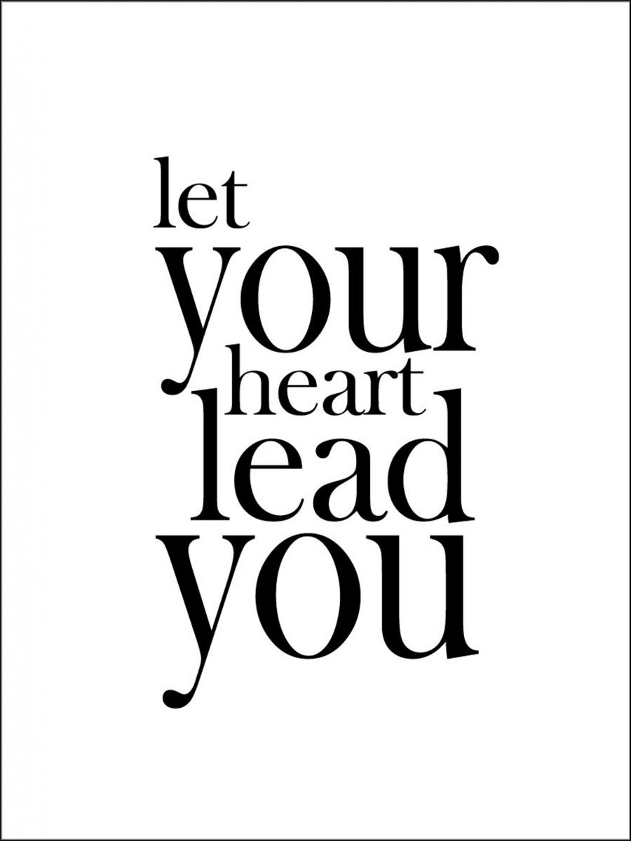 Bildverkstad Let your heart lead you Poster