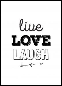 Bildverkstad Live Love Laugh Poster