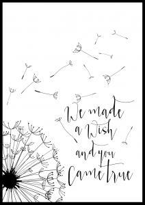 Bildverkstad We made a wish and you came true Poster