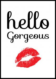 Bildverkstad Hello Gorgeous Poster