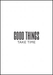 Bildverkstad Good things - take time Poster