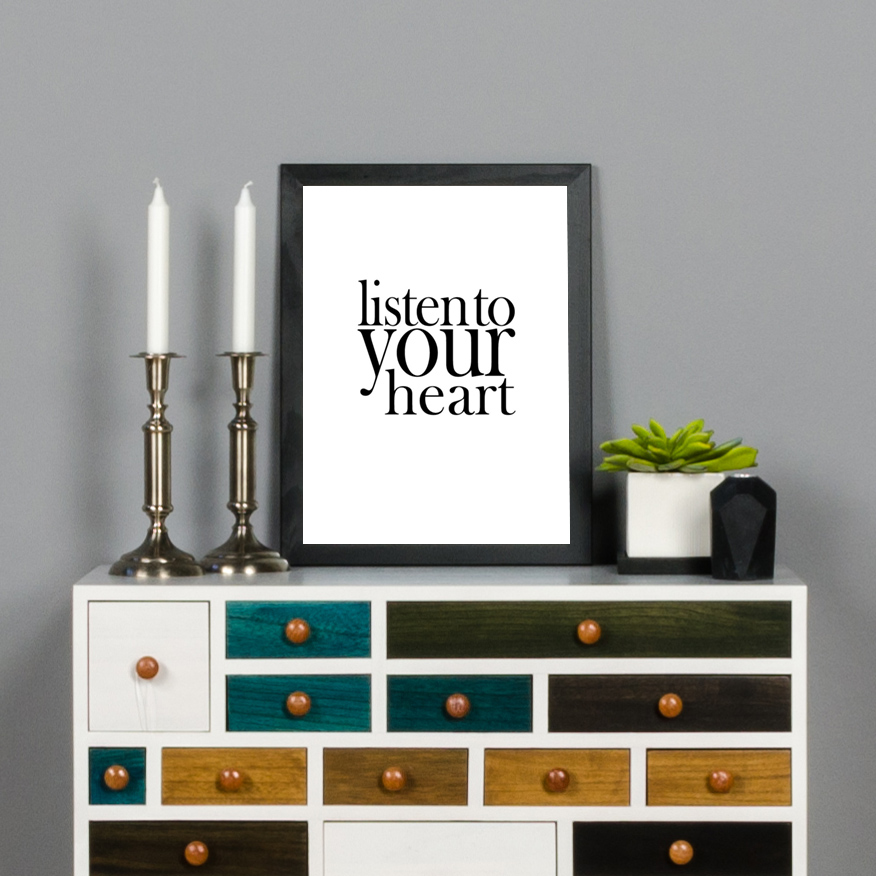 Bildverkstad Listen to your heart Poster
